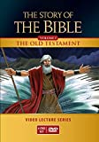 The Story of the Bible Video Lecture Series: Volume I - The Old Testament