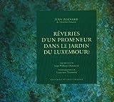Image de Rêveries d'un promeneur dans le jardin du Luxembourg (French Edition)