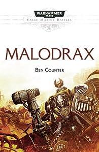 Space Marine Battles 14 - Malodrax par Ben Counter