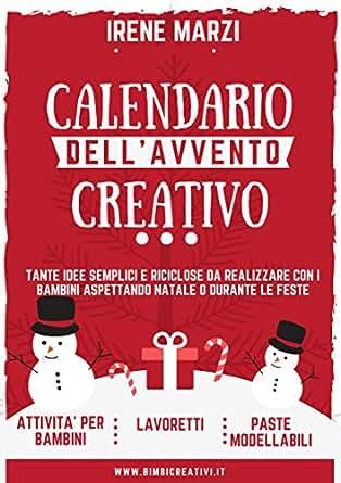 Idee Calendario.Amazon Com Calendario Dell Avvento Creativo Tante Idee
