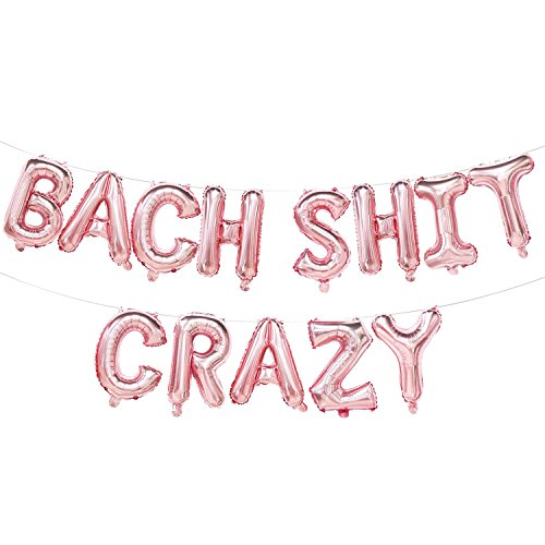 Bach Shit Crazy Balloons Rose Gold | Bach Shit Crazy Banner | Rose Gold Bachelorette Party Decorations | Hen Party, Bridal Shower, Engagement Party Decorations | 16inch