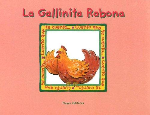 Download La Gallinita Rabona (Little Red Hen) (Cuento Que Te Cuento) (Spanish Edition) ebook