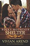 Rocky Mountain Shelter: Volume 9