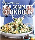Weight Watchers New Complete Cookbook, Weight Watchers, 047061451X