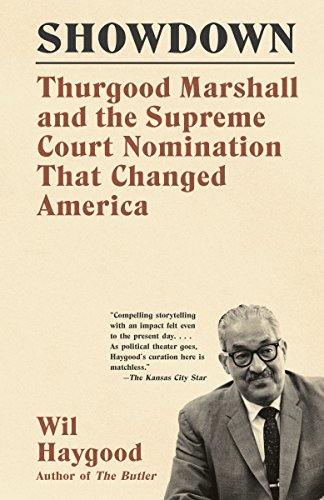 Books : Showdown: Thurgood Marshall and the Supreme Court Nomination That Changed America