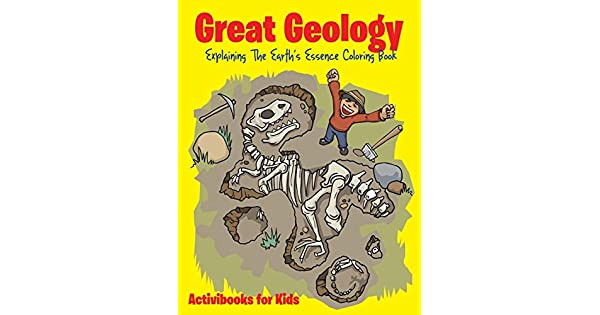 Great Geology: Explaining The Earth\'s Essence Coloring Book ...