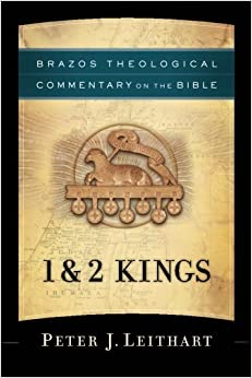 Book 1 & 2 Kings (Brazos Theological Commentary on the Bible)