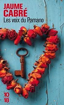Les voix du Pamano par Cabré