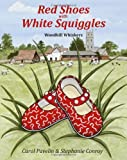 Red Shoes with White Squiggles, Carol Pavelin, 1492847070