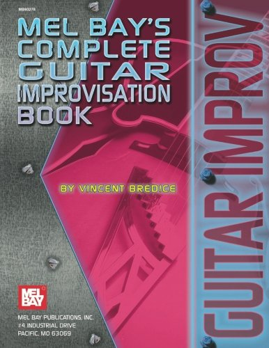 Complete Guitar Improvisation - Complete Book Improvisation Guitar