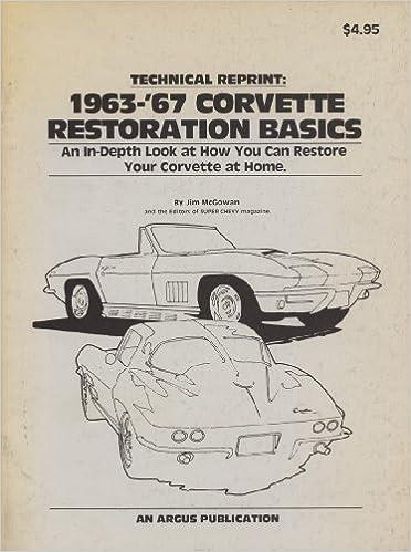 1963-'67 Corvette Restoration Basics: Jim McGowan & the editors of