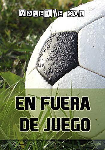 En fuera de juego (Spanish Edition) - Kindle edition by Valerie Col. Literature & Fiction Kindle eBooks @ Amazon.com.
