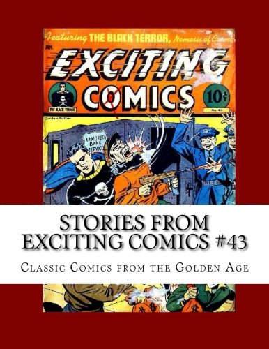 Stories From Exciting Comics #43: Classic Comics from the Golden Age pdf