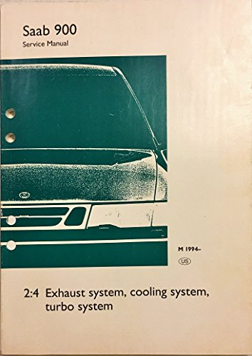 Saab 900 Service Manual M1994 2:4 Exhaust System, Cooling System, Turbo - Cooling System Saab