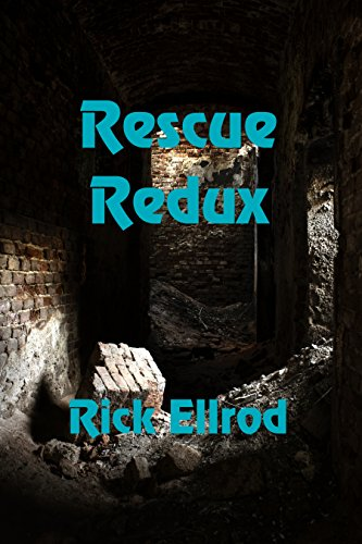 Rescue Redux by [Ellrod, Rick]