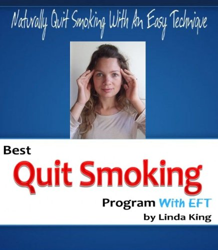 Best Quit Smoking Program With EFT (Best Way To Quit Smoking Naturally)