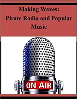 Book Making Waves: Pirate Radio and Popular Music