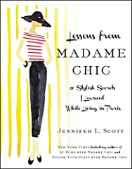 Inspired by Paris, this lighthearted and deceptively wise contemporary memoir serves as a guidebook for women on the path to adulthood, sophistication, and style. Jennifer Scott's self-published success is now a beautifully packaged and fully...