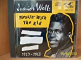 : Messin' With the Kid 1957-63