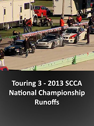 Touring 3 - 2013 SCCA National Championship Runoffs