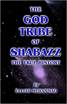 Book The God Tribe of Shabazz - The True History by Elijah Muhammad (2012-03-17)