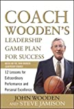 img - for Coach Wooden's Leadership Game Plan for Success: 12 Lessons for Extraordinary Performance and Personal Excellence (Business Skills and Development) book / textbook / text book