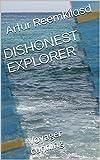DISHONEST EXPLORER: Voyager cunning   (Romansh Edition)