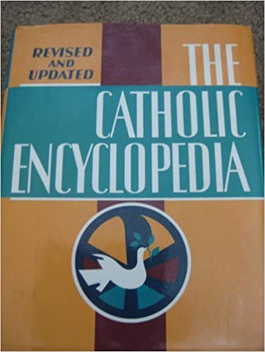 The Catholic Encyclopedia  Robert C Broderick  9780840755445  Amazon.com   Books 62bfd0f1eb