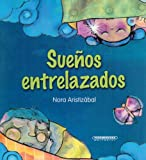 img - for Suenos entrelazados (Spanish Edition) book / textbook / text book