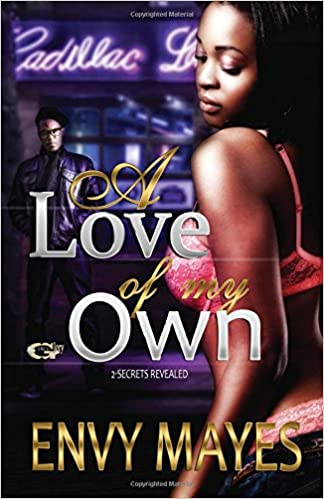 A love of my own: A gangster love story (Volume 1): Envy