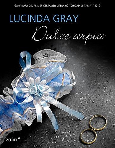 Dulce arpía (Stanton nº 3) (Spanish Edition)