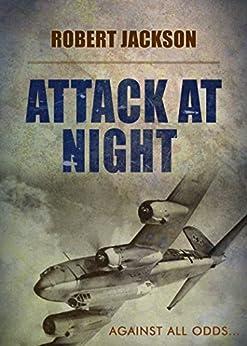 Attack at Night by [Jackson, Robert]