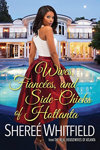 Search : Wives, Fiancées, and Side-Chicks of Hotlanta