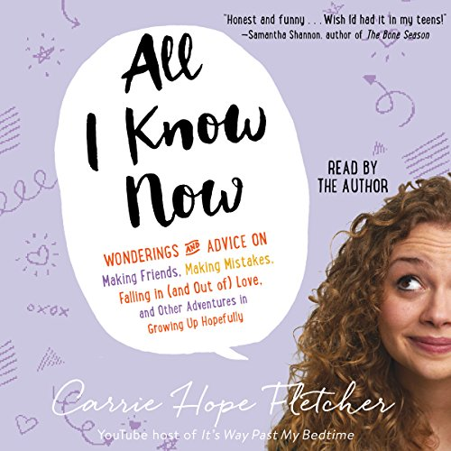 All I Know Now: Wonderings and Reflections on Growing Up Gracefully by Simon & Schuster Audio