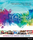 Teaching: Making a Difference, 4th Edition Hybrid