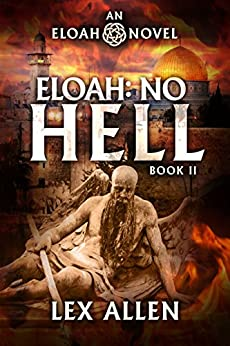 Eloah: No Hell by [Allen, Lex]