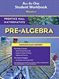 Prentice Hall Mathematics, Pre-Algebra : All-in-One Student Workbook, PRENTICE HALL, 0131657178