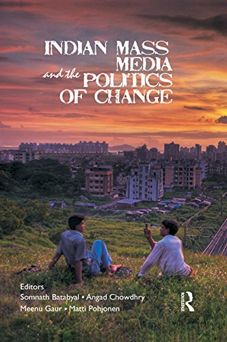 Download Indian Mass Media and the Politics of Change Pdf