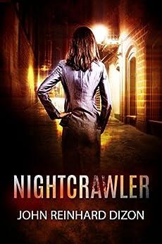 Nightcrawler by [Dizon, John Reinhard]