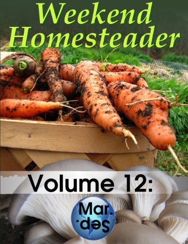 Weekend Homesteader: March by [Hess, Anna]
