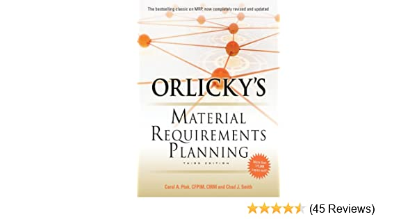 Orlicky's Material Requirements Planning, Third Edition, Carol A
