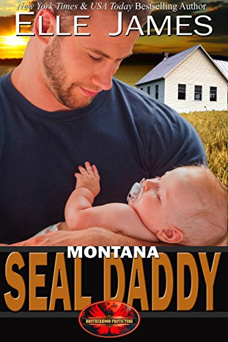 Montana SEAL Daddy (Brotherhood Protectors Book 7) cover
