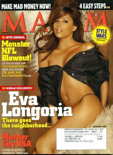 Maxim September 2006 Eva Longoria on Cover, Murder City USA (Camden New Jersey), Monster NFL - Place Polaris Fashion