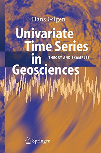 Univariate Time Series in Geosciences: Theory and Examples