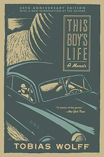 This Boy's Life (30th Anniversary Edition): A Memoir