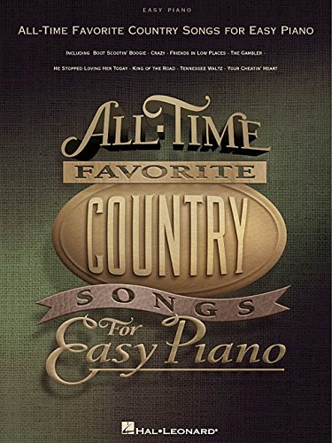 All-Time Favorite Country Songs for Easy Piano