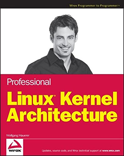 Professional Linux Kernel Architecture by Wrox