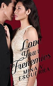 Love Your Frenemies (Chic Manila Book 4) by [Esguerra, Mina V.]