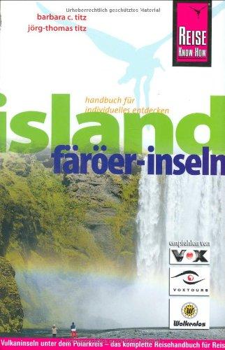 island-frer-inseln-vulkaninseln-unter-dem-polarkreis-das-komplette-reisehandbuch-fr-reisen-in-island-und-auf-den-frer-inseln