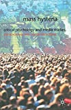 img - for Mass Hysteria: Critical Psychology and Media Studies book / textbook / text book